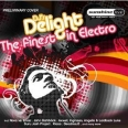 DJ'S DELIGHT : THE FINEST IN ELECTRO