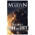 Wild Cards Tome 5 - Down and Dirty
