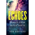Echoes: Stories From Outer Earth