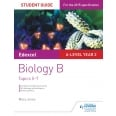 Edexcel A-level Year 2 Biology B Student Guide: Topics 5-7