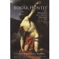Edgar Huntly, or Memoirs of a Sleep-Walker - With Related Texts
