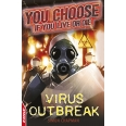 EDGE: You Choose If You Live or Die: Virus Outbreak