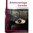 Embouteillage Caraïbe