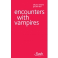 Encounters with Vampires: Flash