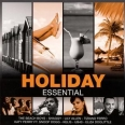 ESSENTIAL : HOLIDAY