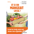 Et si on mangeait local ?