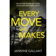 Every Move She Makes: Who's Watching Now 1 (A novel of thrilling suspense)