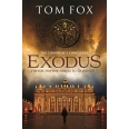 Exodus (A Tom Fox Enovella)