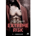 Extreme Risk Tome 3 - Embrasé