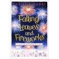 Falling Leaves and Fireworks: a funny, feel-good autumnal enovella