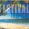 FESTIVAL TROPICAL VOL. 4