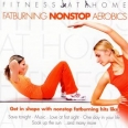 FITNESS AT HOME : FATBURNING NON STOP AEROBICS