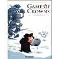 Game of Crowns Tome 1 - Winter is cold