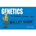 Genetics: Bullet Guides                                               Everything You Need to Get Started