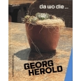 Georg Herold - Where the... da wo die...