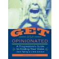 Get Opinionated