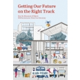 Getting Our Future on the Right Track