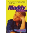 Girls Like You: Maddy