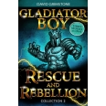 Gladiator Boy: Rescue and Rebellion