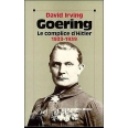 GOERING Tome 1 :  LE COMPLICE D'HITLER 1933 - 1939