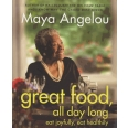 Great Food All Day Long - Eat Joyfully, Eat Healthily