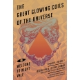 Great Glowing Coils of the Universe: Welcome to Night Vale Episodes, Volume 2