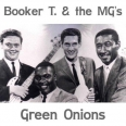 GREEN ONIONS/MONO/STAX 60TH AN