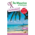 Guide du Routard Île Maurice et Rodrigues 2017