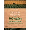 Origine Nature - 500 tables attentives (biodiversité, local, terroir)
