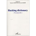 Hacking dictionary. The jargon files