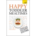 Happy Toddler Mealtimes
