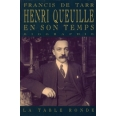 Henri Queuille en son temps - 1884-1970, biographie