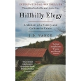 Hillbilly Elegy - A Memoir of a Family and Culture in Crisis