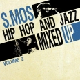 HIP HOP AND JAZZ MIXED UP VOLUME 2