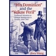 """His Dominion"" and the ""Yellow Peril"""