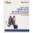 Host Your Web Site on the Cloud : Amazon EC2 Made Easy