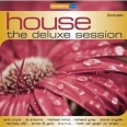 HOUSE : THE DELUXE SESSION