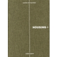 Housing + - On Thresholds, Transitions, and Transparencies