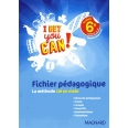 Anglais 6e I bet you can ! - Fichier pédagogique