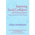 Improving Social Confidence and Reducing Shyness Using Compassion Focused Therapy