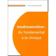 Insulinosécrétion : du fondamental à la clinique