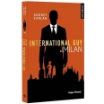 International Guy Tome 4 - Milan