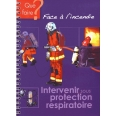 INTERVENIR SOUS PROTECTION RESPIRATOIRE