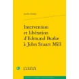 Intervention et libération d'Edmund Burke à John Stuart Mill