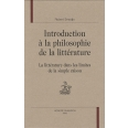 Introduction à la philosophie de la littérature - La littérature dans les limites de la simple raison