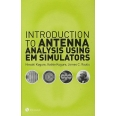 Introduction to Antenna Analysis Using EM Simulators