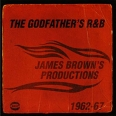 JAMES BROWN'S PRODUCTIONS 1962-1967