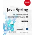 Java Spring - Le socle technique des applications Java EE