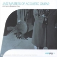 JAZZ MASTERS OF ACOUSTIC GUITARE - AND SOME BLUESMEN TOO