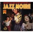 JAZZ NOIRE, DARKTOWN SLEAZE FROM THE MEAN STREETS OF 1940S L.A.